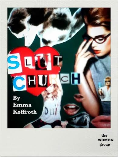SLUT CHURCH